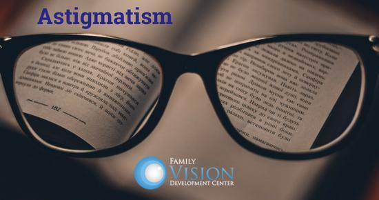 Symptoms and Treatment of Astigmatism