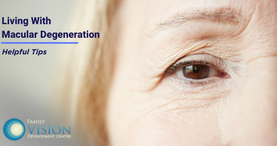 Practical Tips for Living With Macular Degeneration